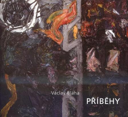 Václav Bláha: Příběhy