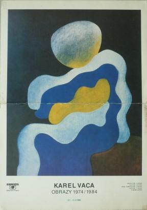 Karel Vaca: Obrazy 1974 / 1984