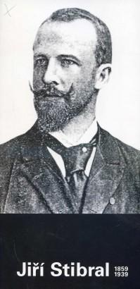 Jiří Stibral 1859 - 1939