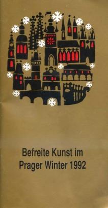 Befreite Kunst im Prager Winter 1992