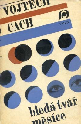 Cach, Vojtěch - Bledá tvář měsíce