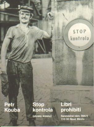 Petr Kouba: Stop kontrola