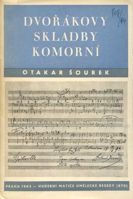 Šourek, Otakar - Dvořákovy skladby komorní