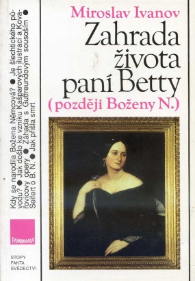 Ivanov, Miroslav - Zahrada života paní Betty (později Boženy N.)