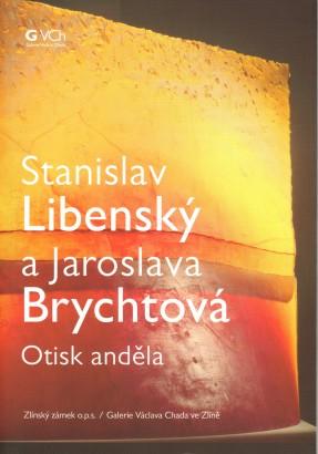 Stanislav Libenský a Jaroslava Brychtová: Otisk anděla