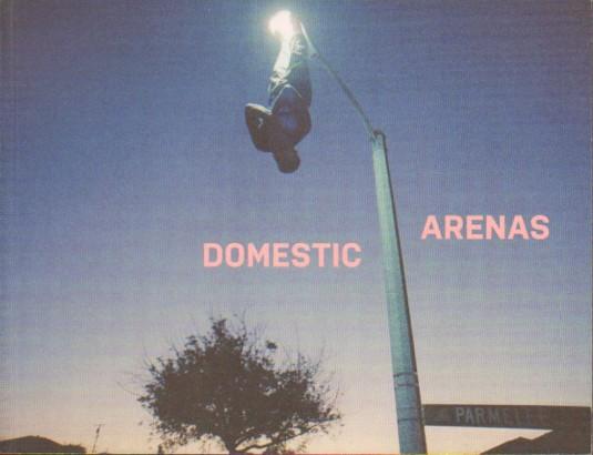 Domestic Arenas