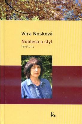 Nosková, Věra - Noblesa a styl