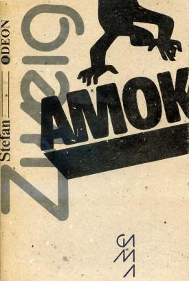 Zweig, Stefan - Amok