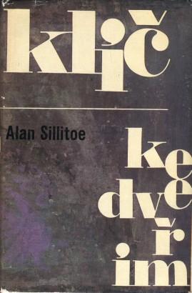 Sillitoe, Alan - Klíč ke dveřím