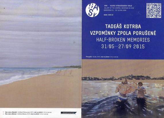 Tadeáš Kotrba: Vzpomínky zpola porušené / Half-broken Memories