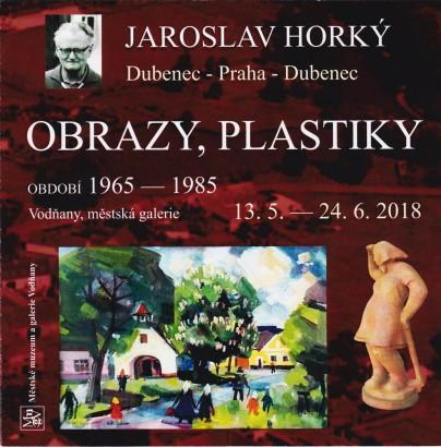 Jaroslav Horký: Obrazy, plastiky