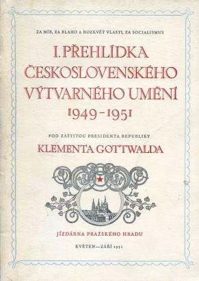 I. přehlídka československého výtvarného umění 1949-1951