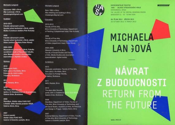 Michaela Langová: Návrat z budoucnosti / Return From The Future