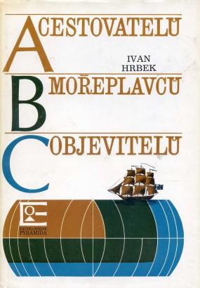 Hrbek, Ivan - ABC cestovatelů, mořeplavců, objevitelů