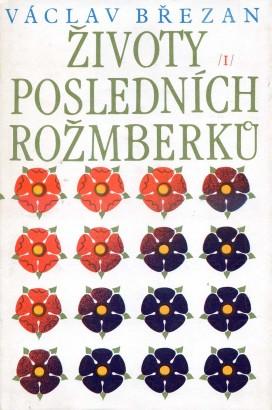 Březan, Václav - Životy posledních Rožmberků I.