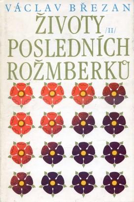 Březan, Václav - Životy posledních Rožmberků II.