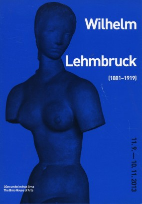 Wilhelm Lehmbruck (1881 - 1919): Retrospektiva