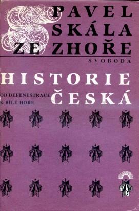 Skála ze Zhoře, Pavel - Historie česká