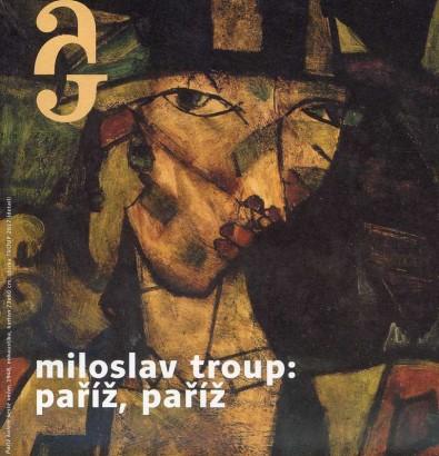 Miloslav Troup: Paříž Paříž