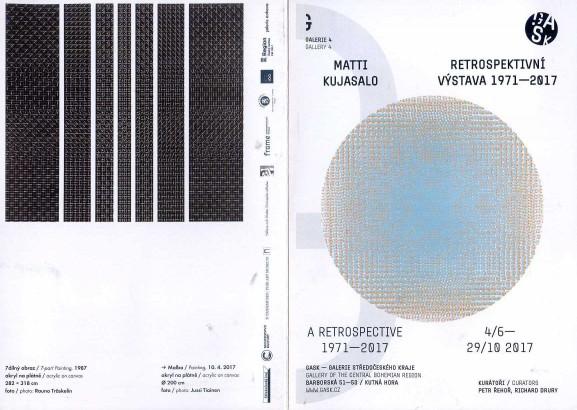 Matti Kujasalo: Retrospektivní výstava 1971-2017 / A Retrospective 1971-2017