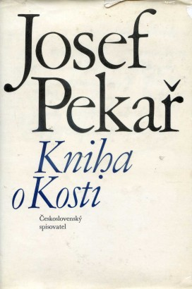 Pekař, Josef - Kniha o Kosti