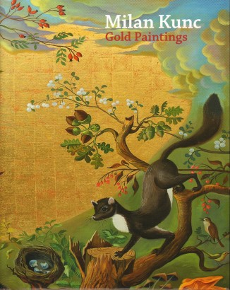 Milan Kunc: Gold Paintings
