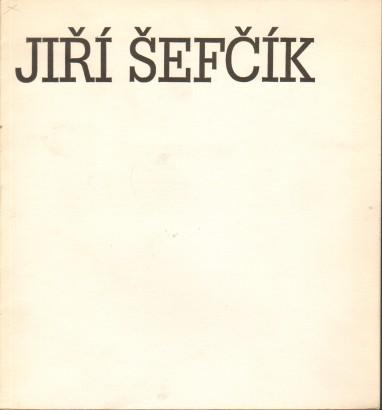 Jiří Šefčík: Obrazy a miniatury