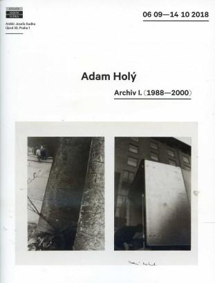 Adam Holý: Archiv I. (1988 - 2000)