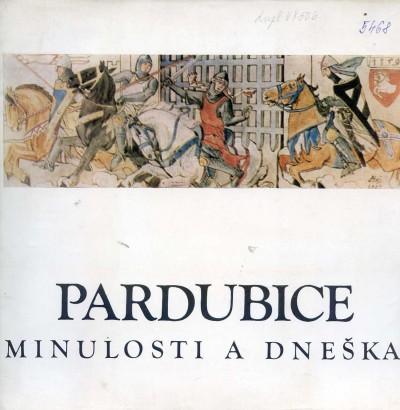 Pardubice minulosti a dneška