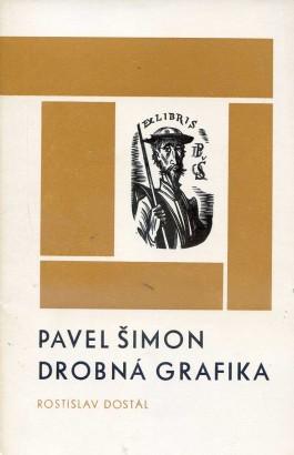 Dostál, Rostislav - Pavel Šimon: Drobná grafika