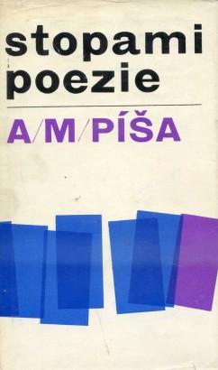 Píša, Antonín - Stopami poezie