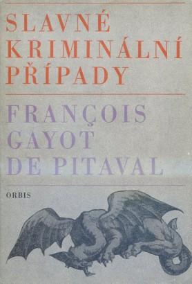 Gayot de Pitaval , François - Slavné kriminální případy