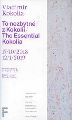Vladimír Kokolia: To nezbytné z Kokolii / The Essential Kokolia
