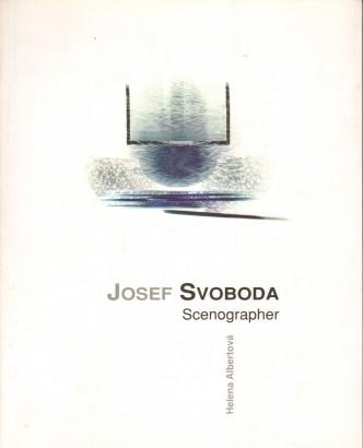 Albertová, Helena - Josef Svoboda: Scenographer
