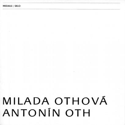 Milada Othová, Antonín Oth: Medaile, sklo
