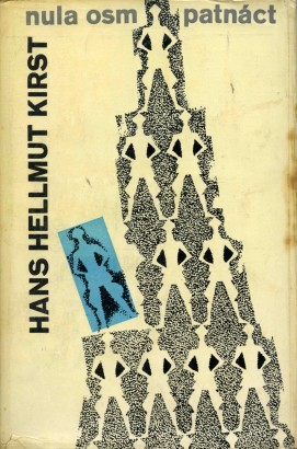 Kirst, Hans - Nula osm patnáct