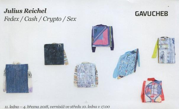 Julius Reichel: Fedex / Cash / Crypto / Sex