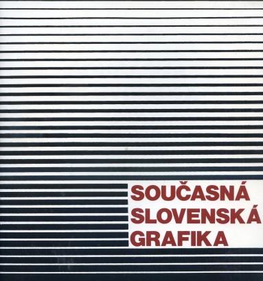 Současná slovenská grafika