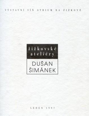 Dušan Šimánek: Žižkovské ateliéry