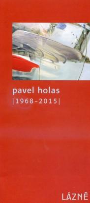 Pavel Holas (1968 - 2015)