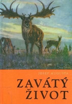 Augusta, Josef - Zavátý život