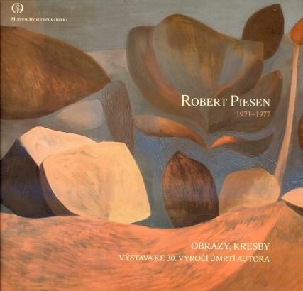 Robert Piesen: Obrazy, kresby