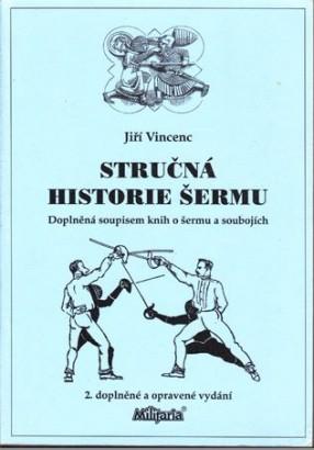Vincenc, Jiří - Stručná historie šermu