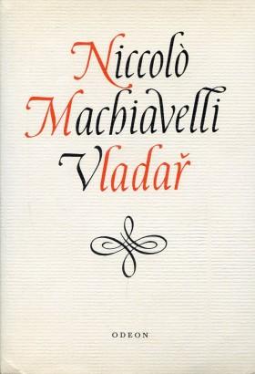 Machiavelli, Niccolò - Vladař