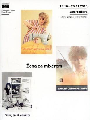 Jan Freiberg: Žena za mixérem