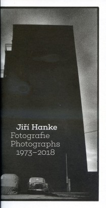 Jiří Hanke: Fotografie / Photographs 1973–2018