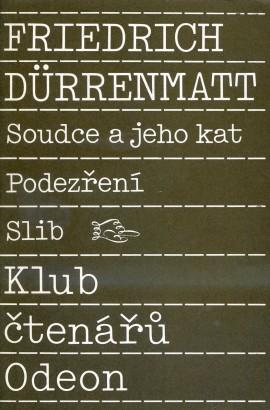 Dürrenmatt, Friedrich - Soudce a jeho kat, Podezření, Slib