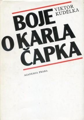 Kudělka, Viktor - Boje o Karla Čapka