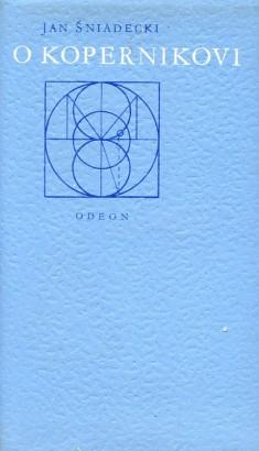 Śniadecki, Jan - O Koperníkovi
