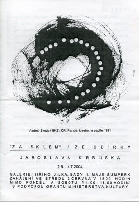 Za sklem / Ze sbírky Jaroslava Krbůška
